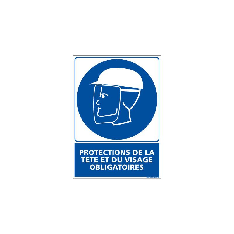 Panneau Obligation PROTECTIONS DE LA TETE ET DU VISAGE OBLIGATOIRES (E0404)