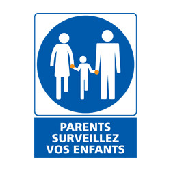 Panneau PARENTS SURVEILLEZ VOS ENFANTS (E0521)