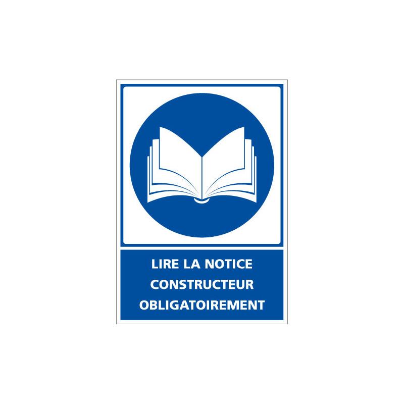 Panneau de signalisation - Obligation - Lire la notice constructeur obligatoirement (E0622)