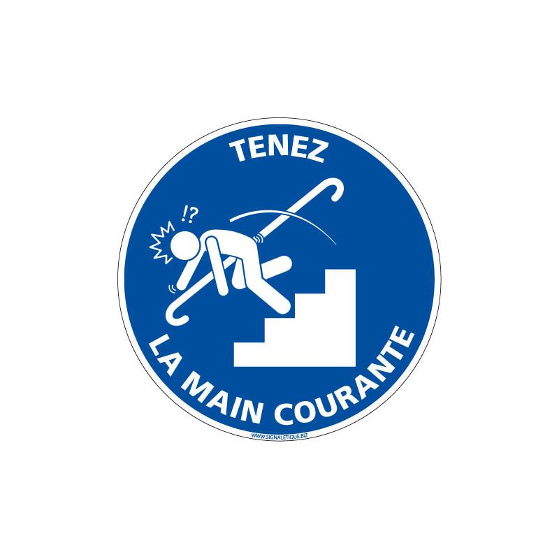 PANNEAU TENEZ LA MAIN COURANTE (E0677)