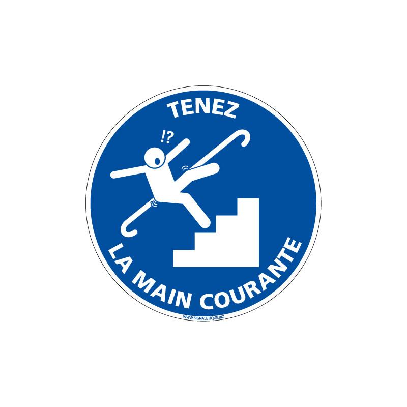 PANNEAU TENEZ LA MAIN COURANTE (E0678)