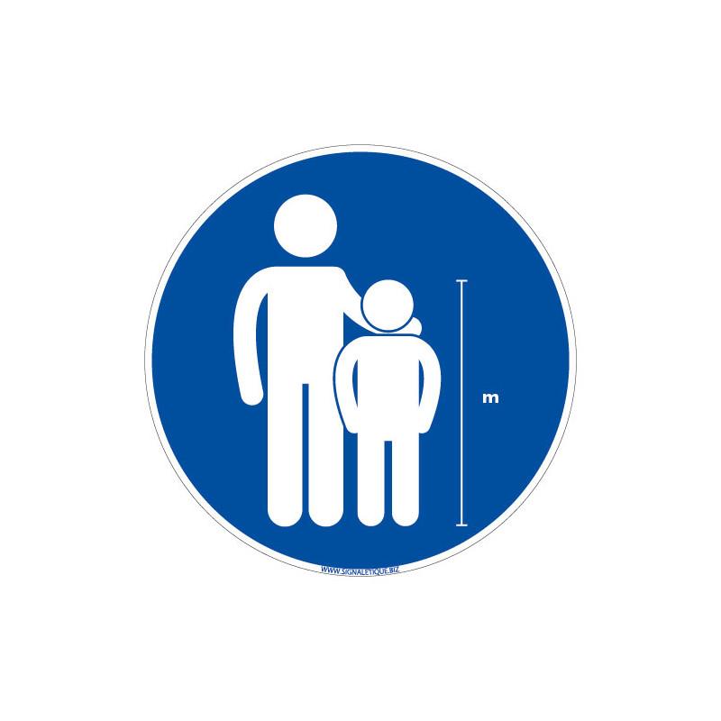 PANNEAU LES ENFANTS MESURANT MOINS DE XXX CM DOIVENTTRE ACCOMPAGNE PERSONNALISABLE (E0691)