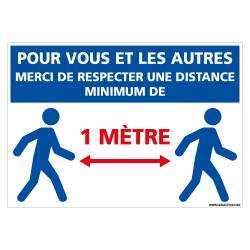 PANNEAU POUR VOUS ET POUR LES AUTRES MERCI DE RESPECTER UNE DISTANCE DE 1M MINIMUM - COVID19 - CORONAVIRUS (E0706-1M)