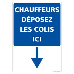 PANNEAU DEPOT DE COLIS PAR LES CHAUFFEURS (E0709)
