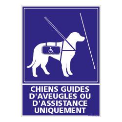 PANNEAU CHIENS GUIDES D'AVEUGLES OU D'ASSISTANCE UNIQUEMENT (G1464)