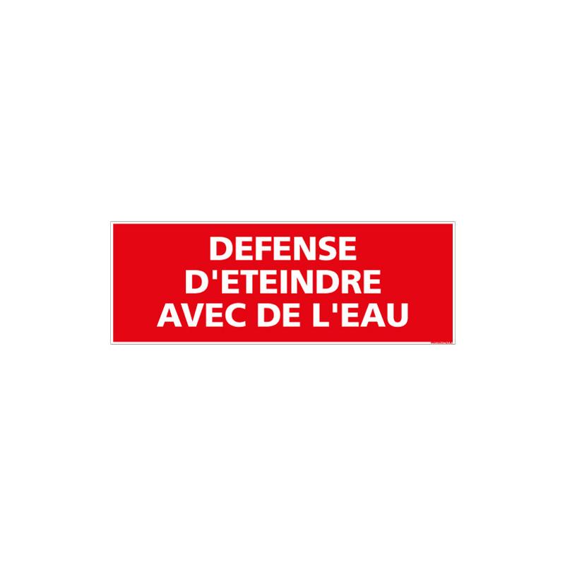 DEFENSE D'ETEINDRE AVEC DE L'EAU (A0434)