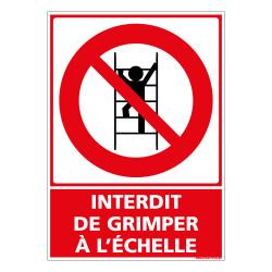 PANNEAU INTERDICTION DE GRIMPER A L'ECHELLE (D1332)