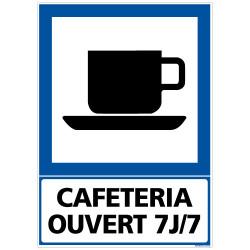 PANNEAU INFORMATION CAFETERIA OUVERT 7J/7 (F0222)