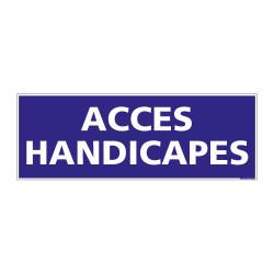 PANNEAU SIGNALISATION INFORMATION ACCES HANDICAPES