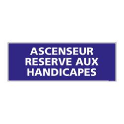 PANNEAU SIGNALISATION INFORMATION ASCENSEUR RESERVE AUX HANDICAPES