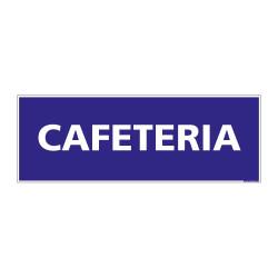 PANNEAU SIGNALISATION INFORMATION CAFETARIA