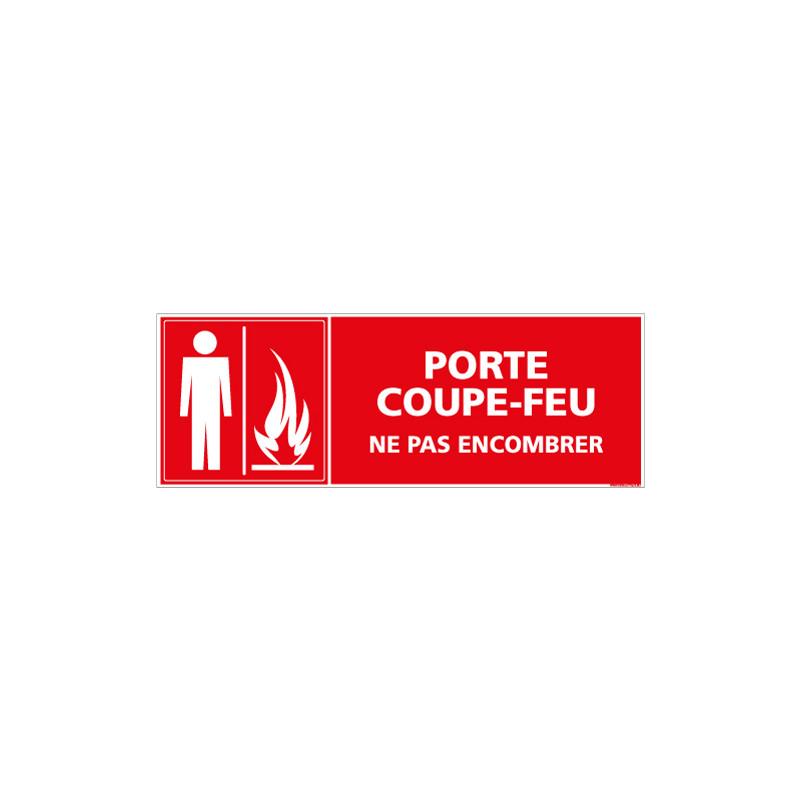 PANNEAU PORTE COUPE FEU NE PAS ENCOMBRER (A0481)