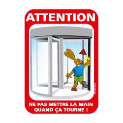 Panneau NE PAS METTRE LES DOIGTS LORSQUE CA TOURNE (G0812)