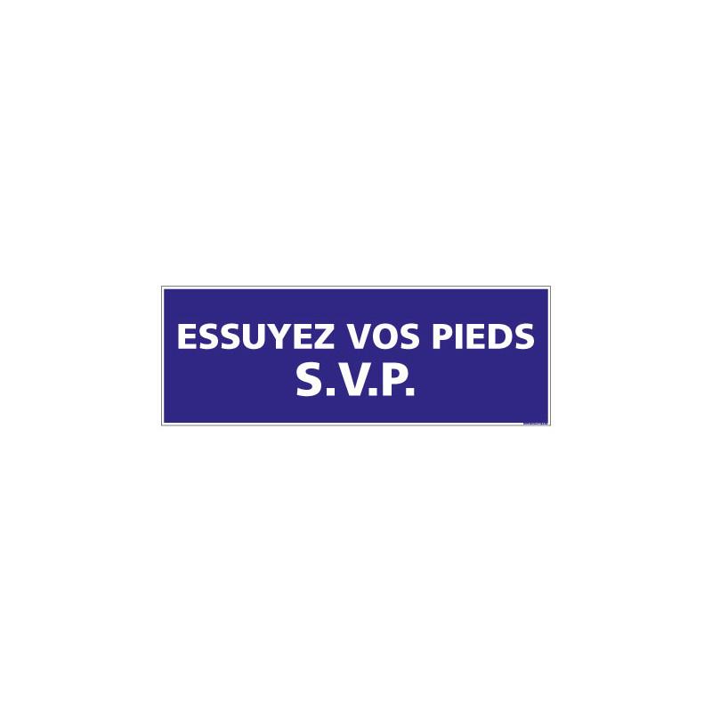 PANNEAU SIGNALISATION INFORMATION ESSUYEZ VOS PIEDS (G0906)