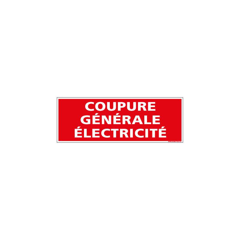 Panneau Signalisation Incendie COUPURE GENERALE ELECTRICITE (A0555)