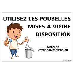 PANNEAU MERCI D'UTILISER LES POUBELLES MISES A VOTRE DISPOSITION - GAR«ON (G1456)