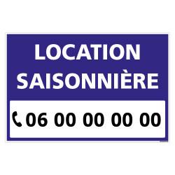 PANNEAU LOCATION SAISONNIERE PERSONNALISABLE - AKYLUX 3,5mm - 600x400mm (G1482-PERSO)