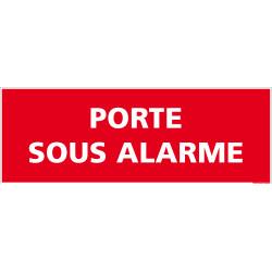 Signalisation Porte sous Alarme (A0564)