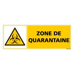PANNEAU DANGER - ZONE DE QUARANTAINE (C1512)