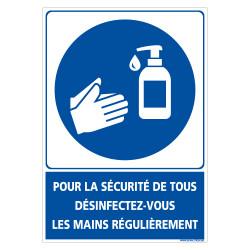 PANNEAU GESTE BARRIERES CORONAVIRUS - DESINFECTEZ VOUS LES MAINS REGULIEREMENT POUR LA SECURITE DE TOUS (E0720)
