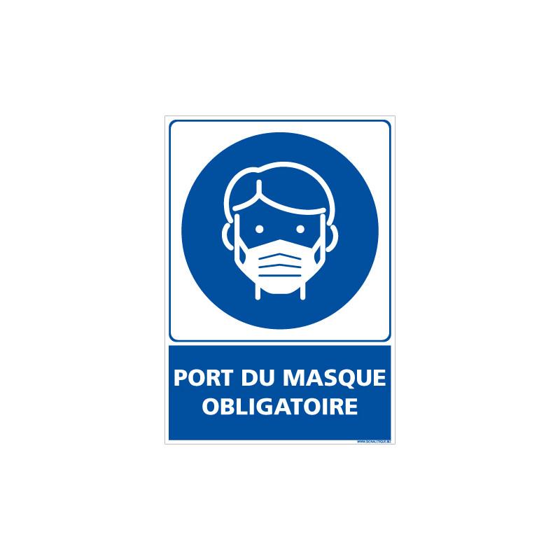 PANNEAU PORT DU MASQUE OBLIGATOIRE POUR DES MESURES D'HYGIENE ET DE SECURITE (E0725)