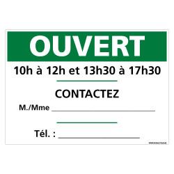 PANNEAU INFORMATIF SUR LES HORAIRES D'OUVERTURE ET LES PERSONNES A CONTACTER EN CAS DE BESOIN (G1548-PERSO)