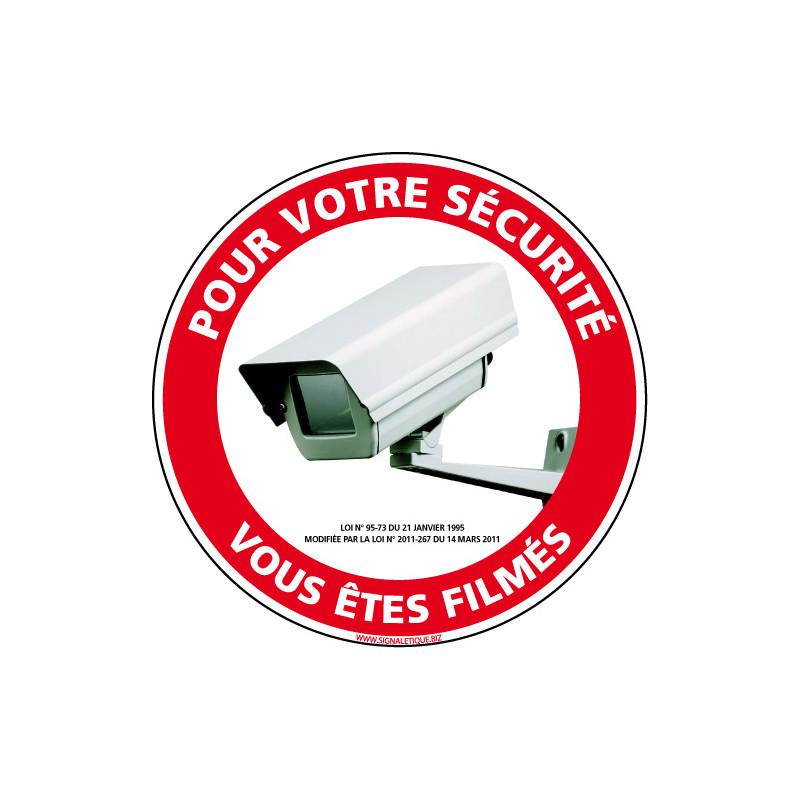 PANNEAU POUR VOTRE SECURITE VOUS ETES FILMES (G1207)
