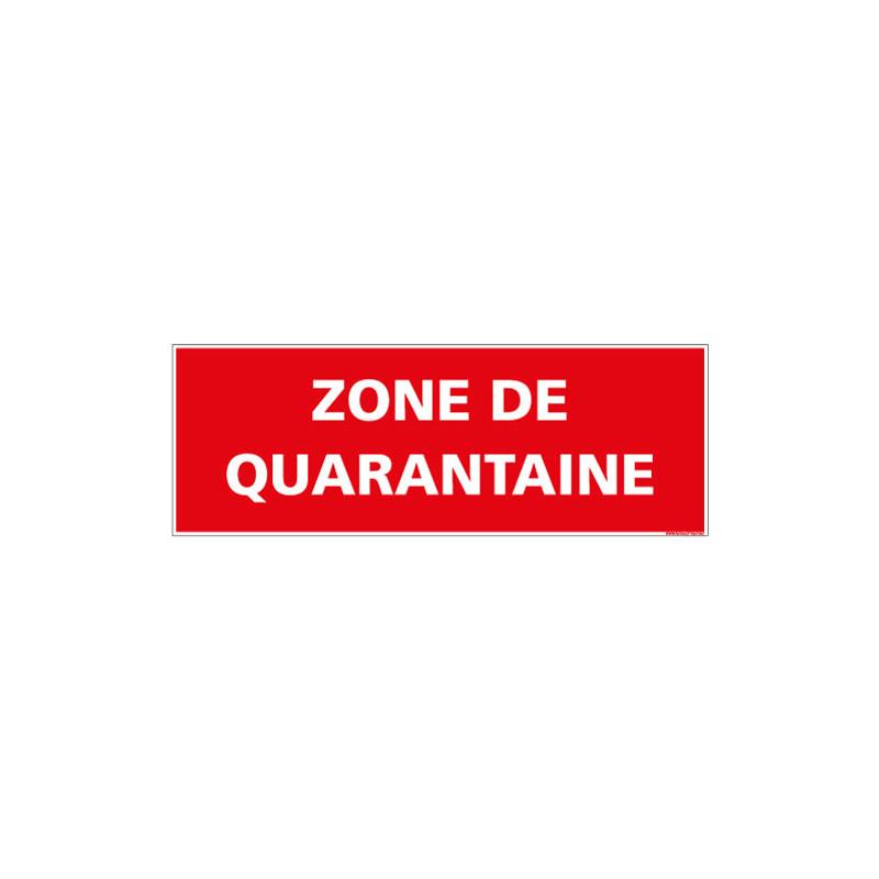 PANNEAU ZONE DE QUARANTAINE (A0663)