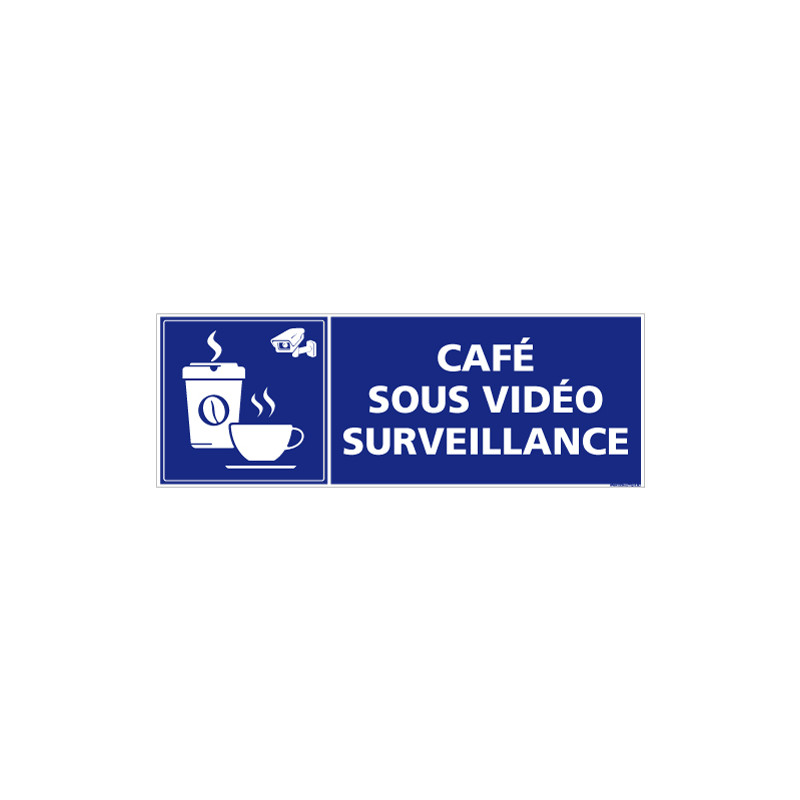 PANNEAU CAFE SOUS VIDEO SURVEILLANCE (G1392)