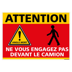 PANNEAU ATTENTION NE PAS S'ENGAGER DEVANT UN CAMION (C1467)