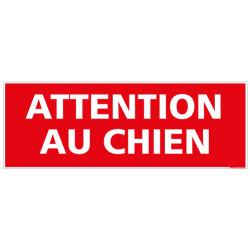 SIGNALETIQUE ATTENTION AU CHIEN (D0075)