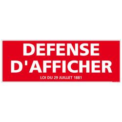 PANNEAU DEFENSE D'AFFICHER AVEC LOI (D0088)