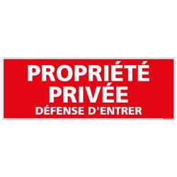 Panneau PROPRIETE PRIVEE DEFENSE D'ENTRER (D0138)