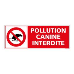 PANNEAU DE SIGNALISATION - POLLUTION CANINE INTERDITE (D0287)