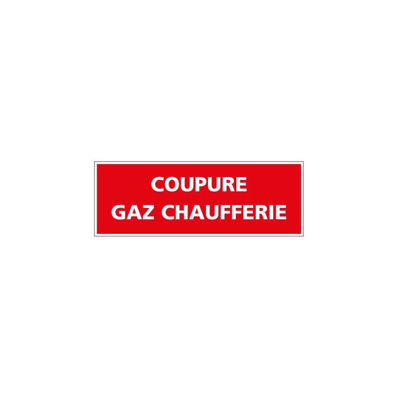 PANNEAU DE PREVENTION COUPURE GAZ CHAUFFERIE (REF K0361)