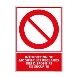 PANNEAU DE SIGNALISATION - INTERDICTION DE MODIFIER LES REGLAGES DES DISPOSITIFS DE SECURITE (D0394)