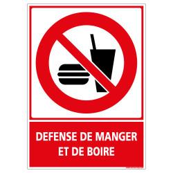 PANNEAU DEFENSE DE MANGER ET DE BOIRE (D0669)