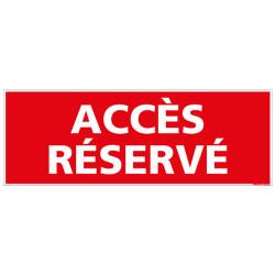 PANNEAU ACCES RESERVE (D0716)