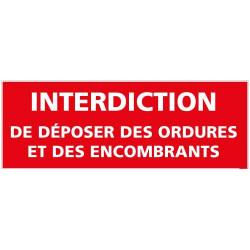 Panneau Interdiction de deposer des ordures et des encombrants (D0986)