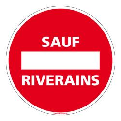 PANNEAU SENS INTERDIT SAUF RIVERAINS (D1028)