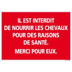 PANNEAU INTERDICTION DE NOURRIR LES CHEVAUX (D1110)