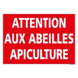 PANNEAU ATTENTION AUX ABEILLES APICULTURE (D1121)