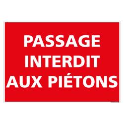 PANNEAU PASSAGE INTERDIT AUX PIETONS (D1148)