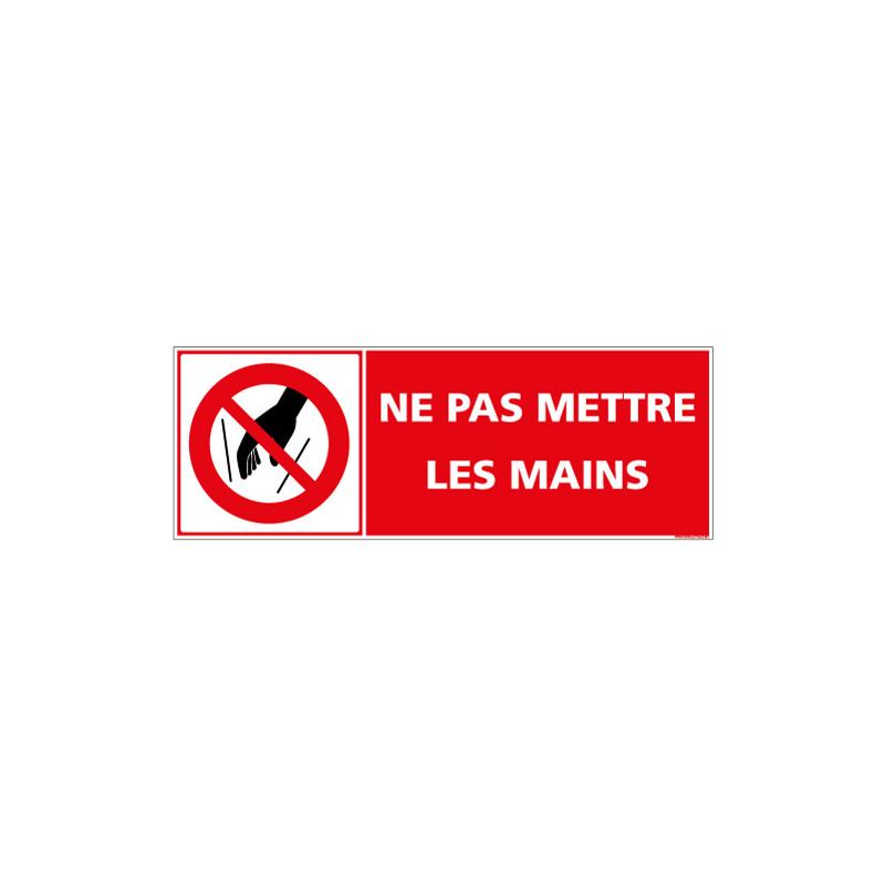 PANNEAU NE PAS METTRE LES MAINS (D1340)