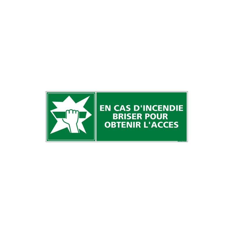 Panneau BRISER POUR OBTENIR L'ACCES (B0120)