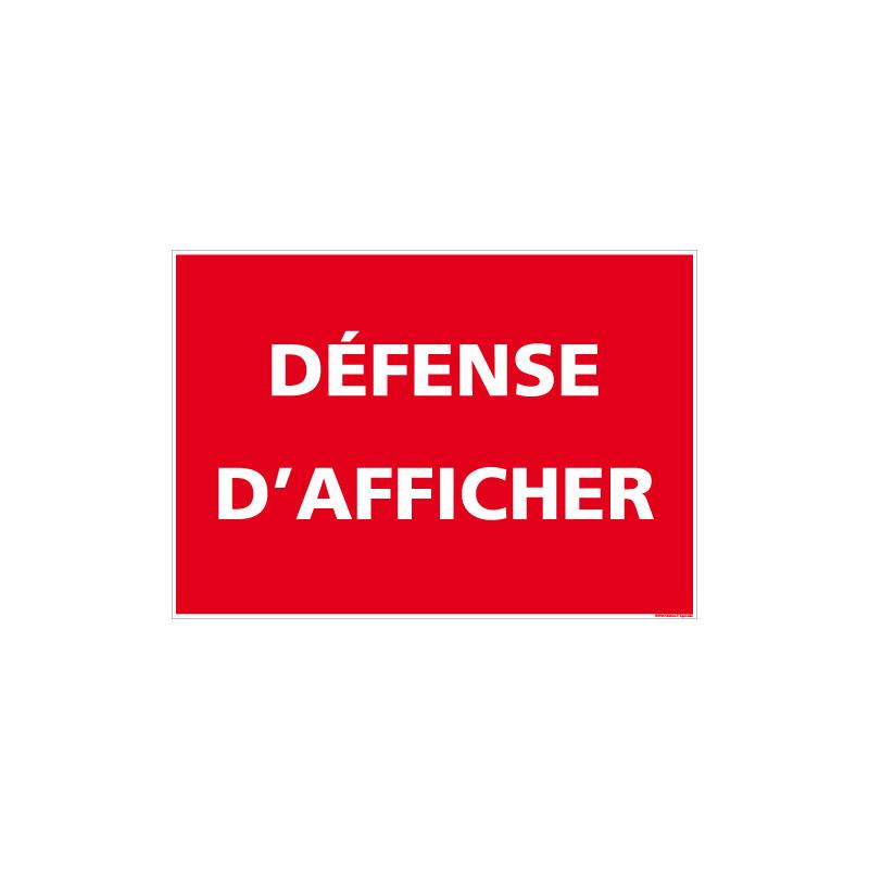 PANNEAU DE SIGNALISATION DEFENSE D'AFFICHER (H0264)