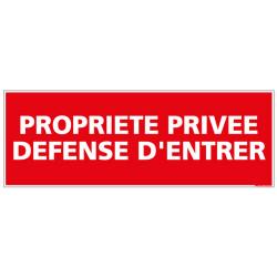 Panneau PROPRIETE PRIVEE DEFENSE D'ENTRER (L0044)