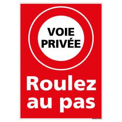 PANNEAU VOIE PRIVEE ROULEZ AU PAS (L0290)