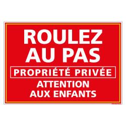 PANNEAU ROULEZ AU PAS ATTENTION ENFANTS (L0630)