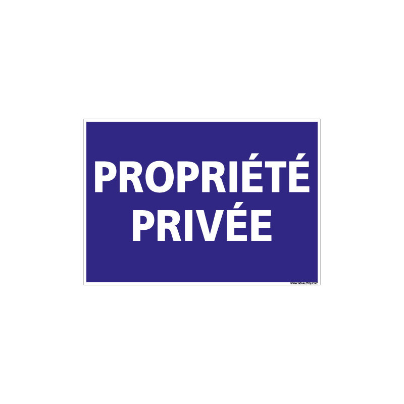 PANNEAU PROPRIETE PRIVEE (L0735)